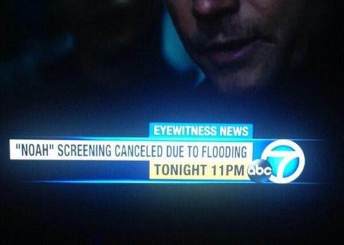 Flooding Cancels Noah